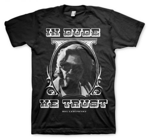 The Big Lebowski In Dude We Trust